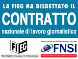 Polemica e smentite: ma la Fieg conferma. Disdetta comunicata alla Fnsi il 29 ottobre