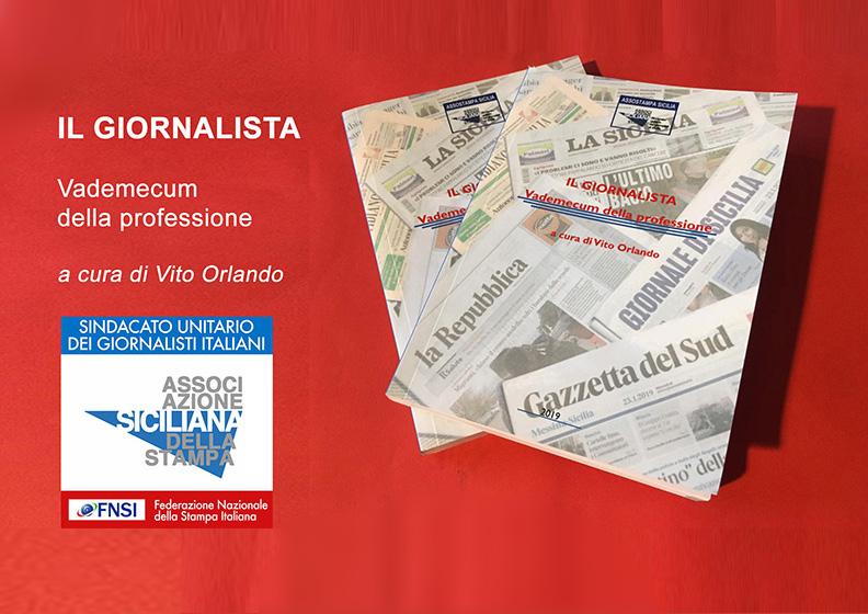 ad00b0725d newsletter giornalismo siciliano · Vademecum del giornalista Assostampa  Sicilia 2 ...